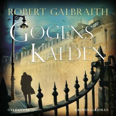 Gøgens kalden Robert Galbraith 9788702157628