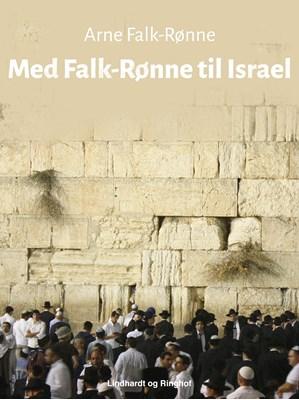 Med Falk-Rønne til Israel Arne Falk-Rønne 9788711714089