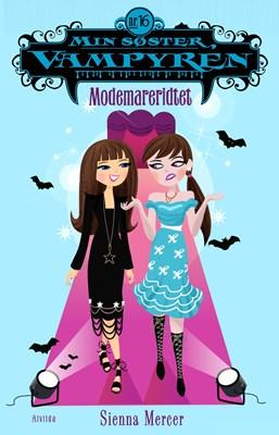 Min søster, vampyren 16: Modemareridtet Sienna Mercer 9788771655926