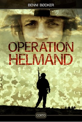 Operation Helmand Benni Bødker 9788793497054