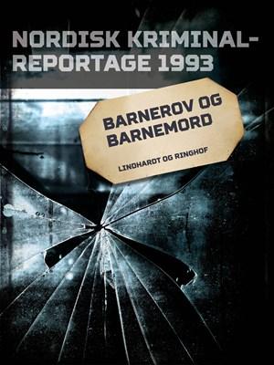 Barnerov og barnemord – Diverse 9788711845547