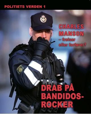 Drab på Bandidos-rocker. Politiets verden 1 Diverse forfattere 9788764503913