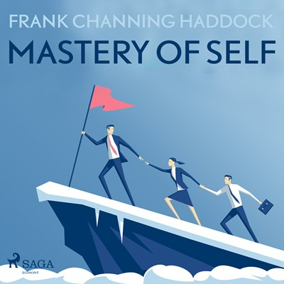 Mastery Of Self Frank Channing Haddock 9788711676059