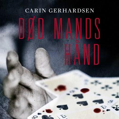 Død mands hånd Carin Gerhardsen 9788771377408