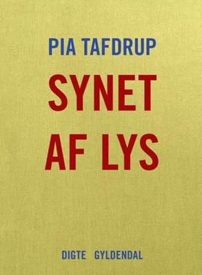 Synet af lys Pia Tafdrup 9788702244786