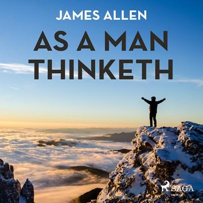 As A Man Thinketh James Allen 9788711676110