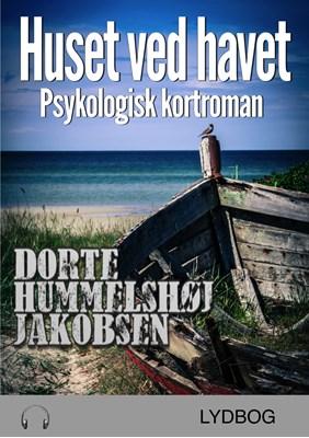 Huset ved havet Dorte Hummelshøj Jakobsen 9788793197688