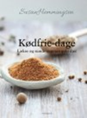 KØDFRIE DAGE - LÆKRE OG SUNDE VEGETAROPSKRIFTER Susan  Hemmingsen 9788771909470