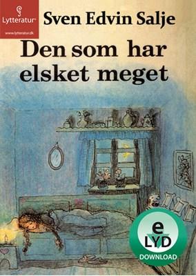 Den som har elsket meget Sven Edvin Salje 9788771621495