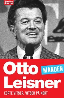 Otto Leisners vittigheder - Manden Otto Leisner 9788793265424