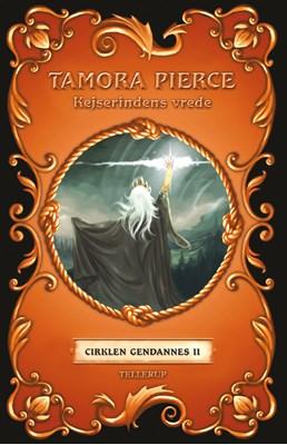 Cirklen gendannes #2: Kejserindens vrede Tamora Pierce 9788758830179