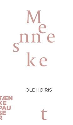 Mennesket Ole Høiris 9788771244649