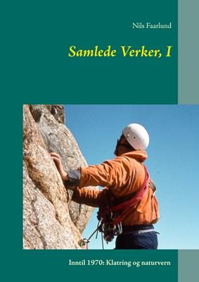 Samlede Verker, I Nils Faarlund 9788771887488