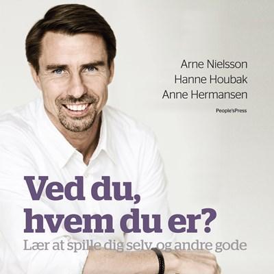 Ved du, hvem du er? Anne Hermansen, Arne Nielsson, Hanne Houbak 9788772002415