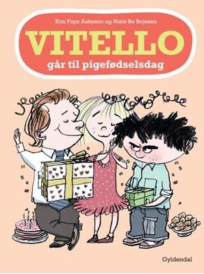 Vitello går til pigefødselsdag Kim Fupz Aakeson, Niels Bo Bojesen 9788702194593