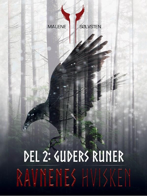 Ravnenes hvisken 1 - Del 2: Guders runer (9788711659045)