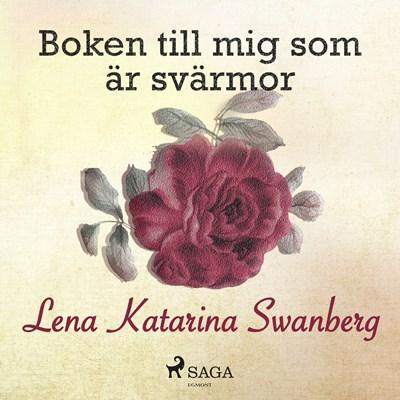 Boken till mig som är svärmor Lena Katarina Swanberg 9788711787786