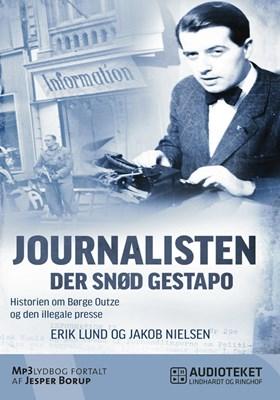 Journalisten der snød Gestapo Erik Lund, Jakob Nielsen 9788711446362