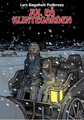 Jul på Klintegården Lars Bøgeholt Pedersen 9788793222083
