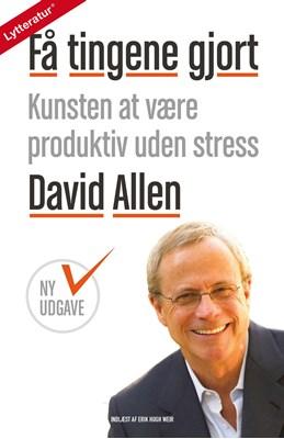 Få tingene gjort David Allen 9788771896213