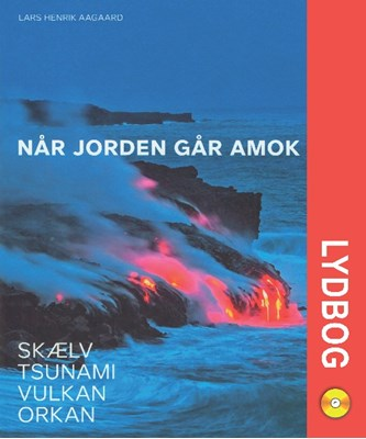 Når jorden går amok Lars Henrik Aagaard 9788711342138