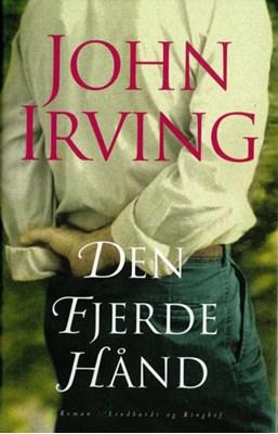 Den fjerde hånd John Irving 9788711372388