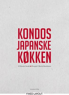 Kondos japanske køkken Kondo Sasaki 9788793679214