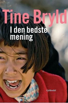 I den bedste mening Tine Bryld 9788702231113