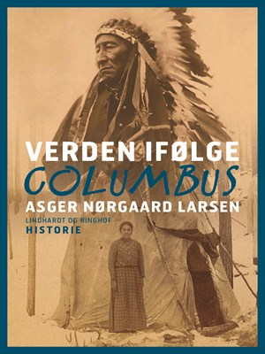 Verden ifølge Columbus Asger Nørgaard Larsen 9788711786567