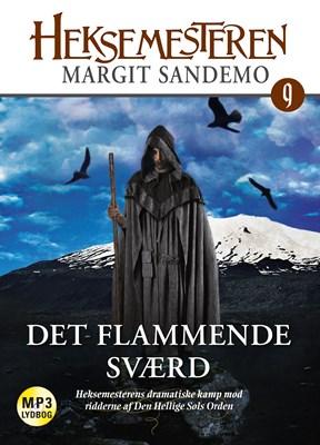Heksemesteren 09 - Det flammende sværd Margit Sandemo 9788771073911