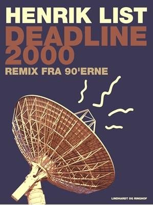 Deadline 2000: Remix fra 90'erne Henrik List 9788711516591