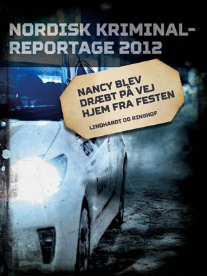 Nancy blev dræbt på vej hjem fra festen – Diverse, Diverse 9788711848098