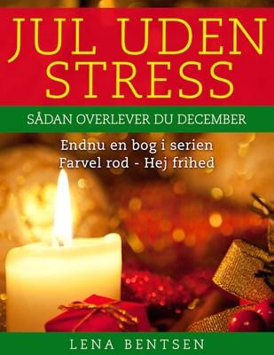 Jul uden stress Lena Bentsen 9788799790203