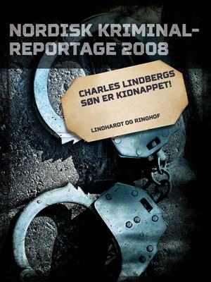 Charles Lindbergs søn er kidnappet! – Diverse 9788711847602