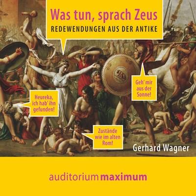 Was tun, sprach Zeus Gerhard Wagner 9788711812167