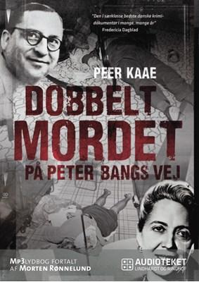 Dobbeltmordet på Peter Bangs Vej Peer Kaae 9788711520918
