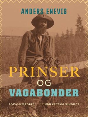 Prinser og vagabonder Anders Enevig 9788711862261