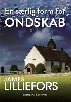 En særlig form for ondskab James Lilliefors 9789150790016