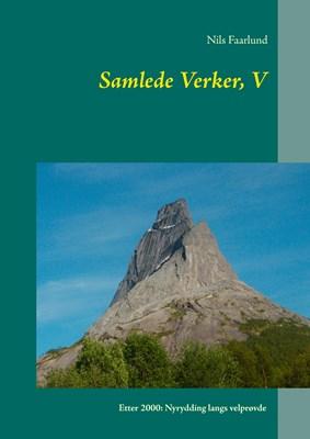 Samlede Verker, V Nils Faarlund 9788771887440