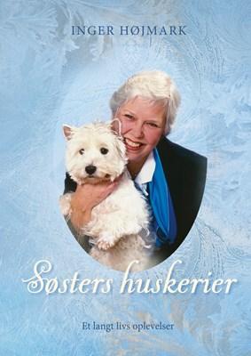 Søsters huskerier Inger Højmark 9788771888744