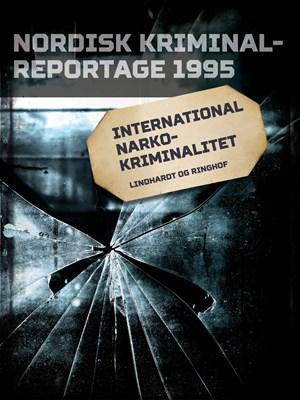 International narkokriminalitet – Diverse 9788711845820