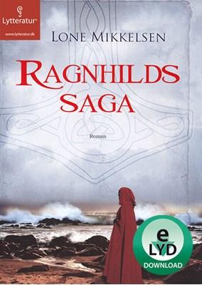 Ragnhilds saga Lone Mikkelsen 9788771309584
