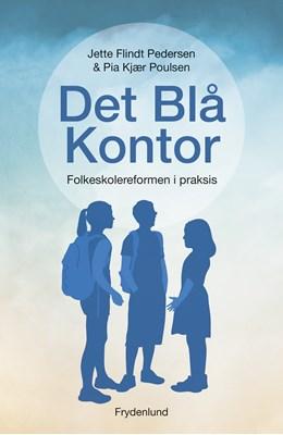 Det Blå Kontor Jette Flindt Pedersen, Pia Kjær Poulsen 9788771188516