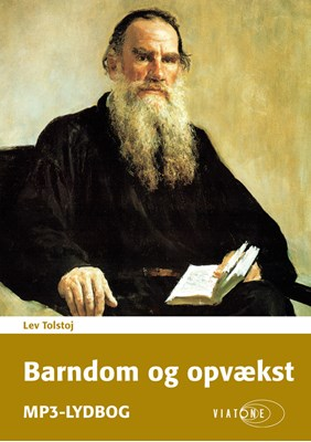 Barndom og opvækst Lev Tolstoj 9788771832433