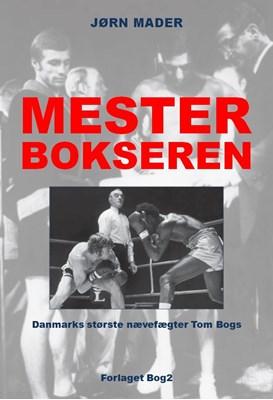 Mesterbokseren Jørn Mader 9788793163058