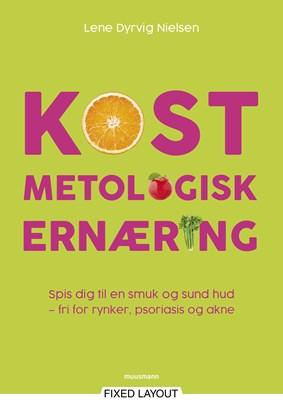 KOSTmetologisk ernæring Lene Dyrvig Nielsen 9788793679207