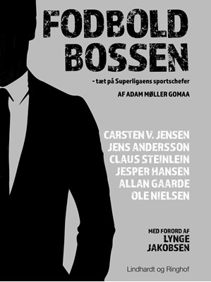 Fodboldbossen - tæt på Superligaens sportschefer Adam Møller Gomaa 9788711723357