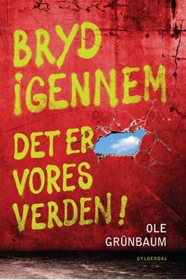 Bryd igennem Ole Grünbaum 9788702245639