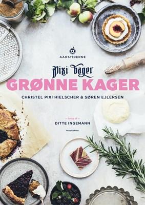 Grønne kager Søren Ejlersen, Christel Pixi Hielscher 9788772001210