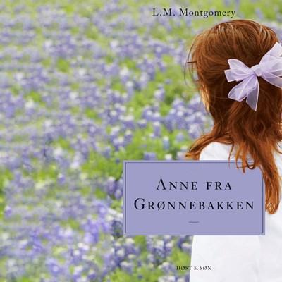 Anne fra Grønnebakken L.M. Montgomery 9788763848336